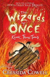 The Wizards of Once: Knock Three Times : Book 3-9781444941456