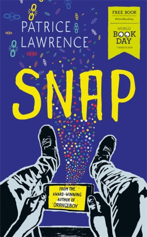 WBD 2019: Snap - by Patrice Lawrence