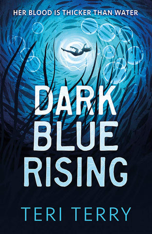 Dark Blue Rising - Signed Copy, by Teri Terry