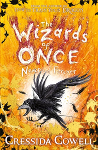 The Wizards of Once: Never and Forever : Book 4-9781444957136
