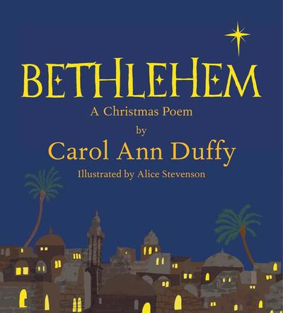 Mini Edition of Bethlehem: A Christmas Poem - Signed by Carol Ann Duffy