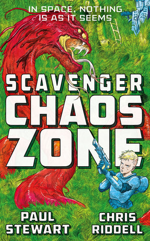 9781447234425 Scavenger 2: Chaos Zone - Written by Paul Stewart, Signed & Illustrated by Chris Riddell