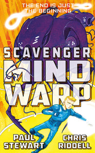 9781447234456 Scavenger 3: Mind Warp - Written by Paul Stewart, Signed & Illustrated by Chris Riddell