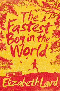 The Fastest Boy in the World - by Elizabeth Laird