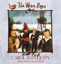 Mini Edition of The Wren-Boys - Signed by Carol Ann Duffy