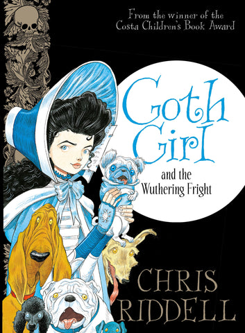 9781447277897 Goth Girl and the Wuthering Fright - Signed Copy, by Chris Riddell