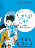 Goth Girl & the Wuthering Fright - Signed Copy, by Chris Riddell 9781447277910