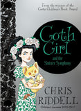 9781447277941 Goth Girl & the Sinister Symphony - Signed Copy, by Chris Riddell