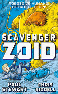 Scavenger 1: Zoid - Written by Paul Stewart, Signed & Illustrated by Chris Riddell