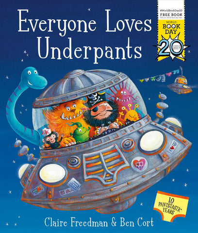 9781471163074 WBD: Everyone Loves Underpants, by Claire Freedman & Ben Court
