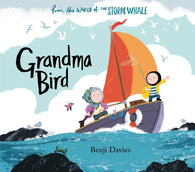Grandma Bird - Signed Copy, by Benji Davies