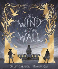 (NEW) The Wind in the Wall - Signed First Edition by Sally Gardner