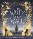 The Wind in the Wall - First Edition, by Sally Gardner