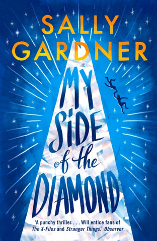 My Side of the Diamond (Paperback) - Signed Copy, by Sally Gardner