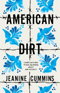 American Dirt - by Jeanine Cummins