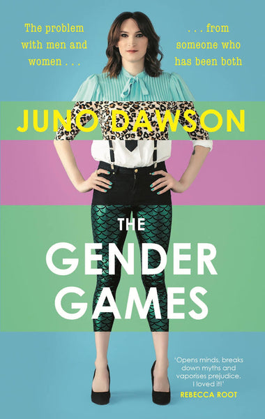 9781473648586 The Gender Games : The Problem with Men and Women, from Someone Who Has Been Both - Signed Copy, by Juno Dawson