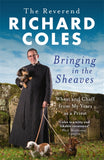Bringing in the Sheaves - Signed Copy, by the Reverend Richard Coles