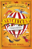 Skycircus - Signed Copy by Peter Bunzl 9781474940658