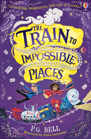 The Train to Impossible Places - by P G Bell