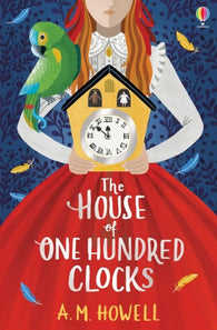 The House of One Hundred Clocks - by A.M. Howell