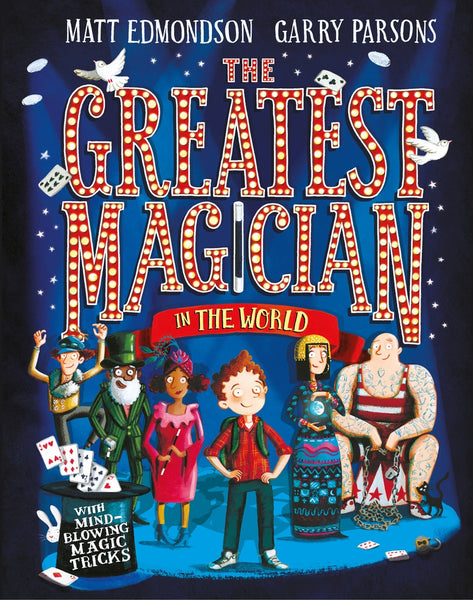 9781509806188 The Greatest Magician in the World - Written by Matt Edmondson, Signed & Illustrated by Garry Parsons