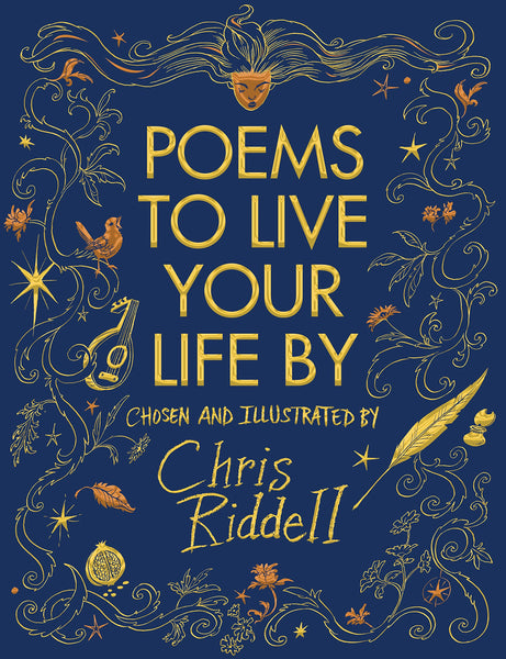 Poems to Live Your Life By - Signed Copy, Chosen & Illustrated by Chris Riddell 9781509814374