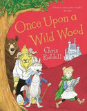 Once Upon a Wild Wood - Signed by Chris Riddell