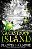 Gullstruck Island - Signed Copy, by Frances Hardinge 9781509818730