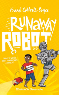 Runaway Robot - Signed First Edition by Frank Cottrell-Boyce, Illustrated by Steven Lenton