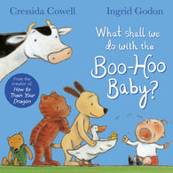 What Shall We Do With The Boo-Hoo Baby?-9781509886678