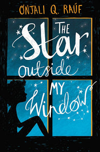 The Star Outside My Window - by Onjali Q. Raúf