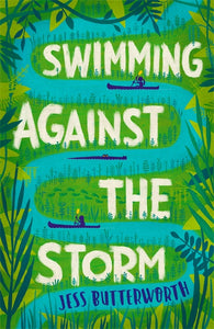 Swimming Against the Storm - Signed by Jess Butterworth