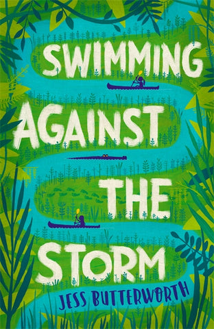 Swimming Against the Storm - by Jess Butterworth