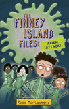 The Finney Island Files 4: Alien Attack - Signed Copy, by Ross Montgomery