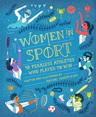 Women in Sport: Fifty Fearless Athletes Who Played to Win - by Rachel Ignotofsky