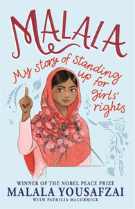 Malala: My Story of Standing Up for Girls' Rights - by Malala Yousafzai