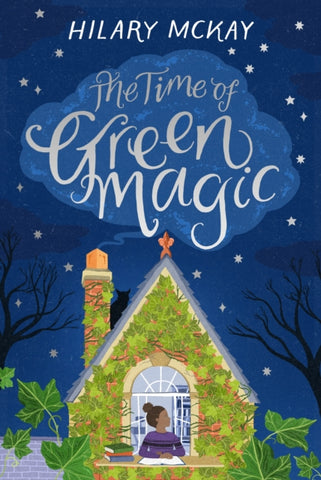 (NEW) The Time of Green Magic - by Hilary McKay [Signed Bookplate Edition]
