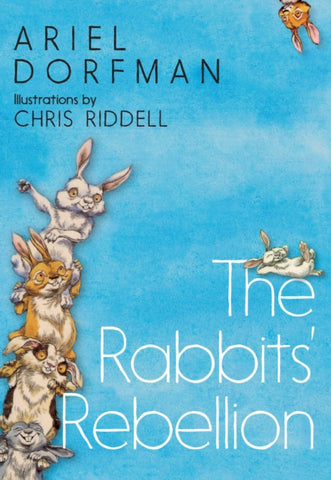 Rabbits' Rebellion - by Ariel Dorfman, Signed & Illustrated by Chris Riddell