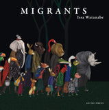 (NEW) Migrants - by Issa Watanabe