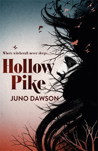 Hollow Pike - Signed Copy, by Juno Dawson