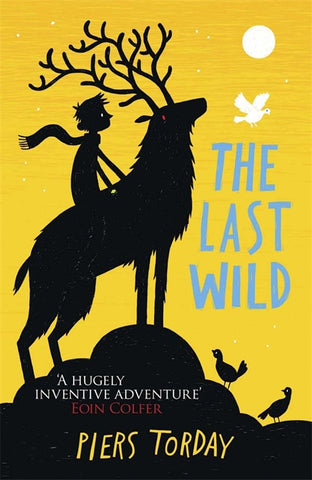 The Last Wild - by Piers Torday