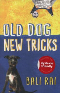 Old Dogs, New Tricks - Signed Copy, by Bali Rai 9781781123478