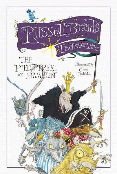 Russell Brand's Trickster Tales: The Pied Piper of Hamelin - by Russell Brand, Signed & Illustrated by Chris Riddell 9781782114567