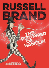The Pied Piper of Hamelin - by Russell Brand, Signed & Illustrated by Chris Riddell