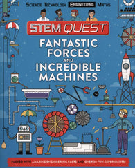 STEM Quest: Fantastic Forces and Incredible Machines - by Nick Arnold