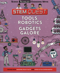 STEM Quest: Tools, Robotics and Gadgets - by Nick Arnold
