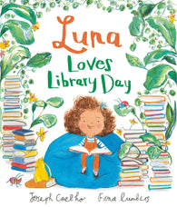 Luna Loves Library Day - Signed Copy, by Joseph Coelho and Fiona Lumbers (Illustrator)
