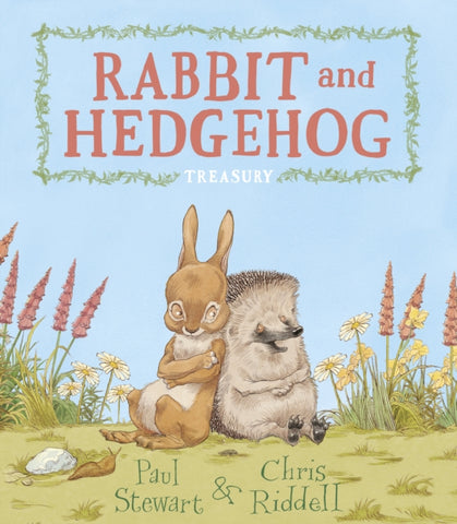 Rabbit and Hedgehog Treasury - Written by Paul Stewart, Signed & Illustrated by Chris Riddell 9781783446742