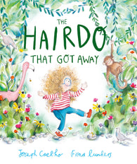 The Hairdo That Got Away - Signed Copy, by Joseph Coelho, Illustrated by Fiona Lumbers