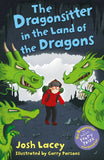 The Dragonsitter SERIES - Written by Josh Lacey, Signed & Illustrated by Garry Parsons